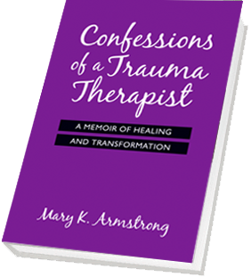 Confessions of a Trauma Therapist